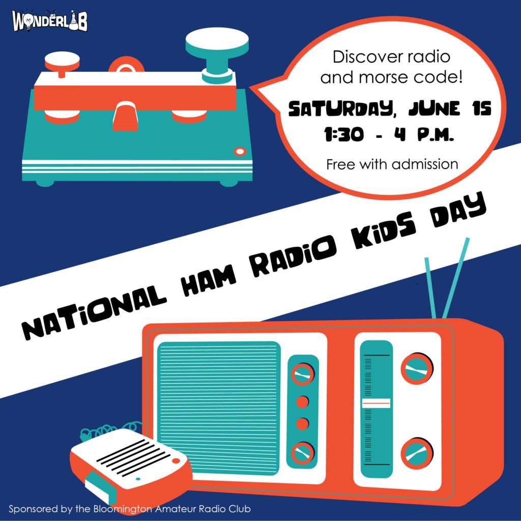 WonderLab celebrates National Ham Radio Day | WonderLab