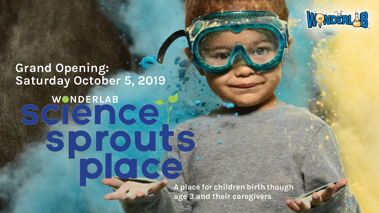Grand Opening of Science Sprouts Place!   WonderLab Museum